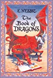 Book of Dragons, E. Nesbit, 1587171066