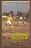 Teaching Soccer, John Hayward, 0917252012