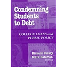 Condemning Students To Debt