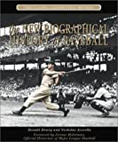 The Biographical History of Baseball, Don Dewey and Nick Acocella, 1572434708