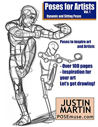 Figure Drawing Poses - Poses for Artists - Dynamic & Sitting: An essential reference for figure drawing and the human form. (Inspiring Art and Artists Book 1)