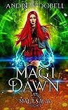 Magi Dawn: An Epic Urban Fantasy Adventure (The Magi Saga)