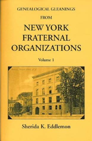 Genealogical Gleanings from New York Fraternal Organizations
