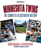 Minnesota Twins: The Complete Illustrated History