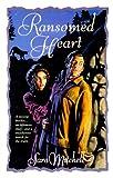 Ransomed Heart, Sara Mitchell, 1556614993