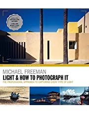 Light and How to Photograph It: The professional approach to capturing every type of light