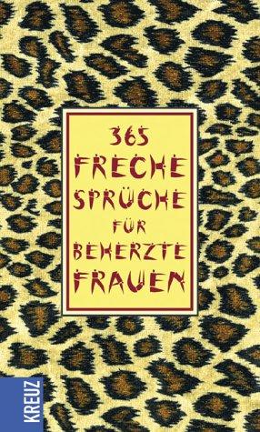 365 Freche Sprüche Für Beherzte Frauen Bookcrossingcom
