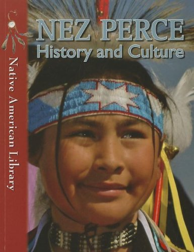 Download Nez Perce History and Culture (Native American Library) pdf