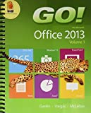 GO! with Office 2013 Volume 1; Prentice Hall Excel 2013 PHIT Tip