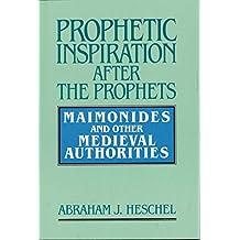 PROPHETS THE ABRAHAM HESCHEL