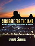 img - for Struggle for the Land: Native North American Resistance to Genocide, Ecocide, and Colonization book / textbook / text book