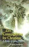 Zen Contemplation for Christians