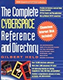 The Complete Cyberspace Reference and Directory