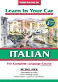 Learn In Your Car Italian: The Complete Set