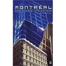 Montréal: ville nouvelle, ville plurielle