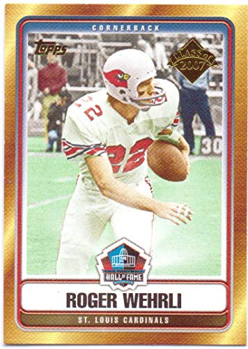 Roger Wehrli 2007 Topps Hall of Fame Class of 2007#HOF-RW - St. Louis Cardinals