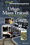 Urban Mass Transit, Robert C. Post, 0313339163
