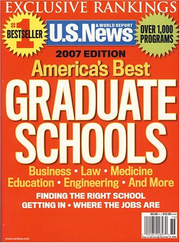 U.S. News and World Report, America's Best Graduate Schools, 2007 Edition (Graduate Schools With The Best Financial Aid)