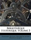 Bibliothèque Historique, Diodorus Siculus, 1245521683