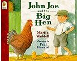img - for John Joe And The Big Hen book / textbook / text book