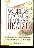 Words from a Fearless Heart, Stephen W. Hines and Laura Ingalls Wilder, 0785277234