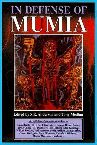 In Defense of Mumia S. E. Anderson