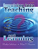 Inquiring into Teaching and Learning : Explorations and Discoveries for Prospective Teachers, Sobelman, Marilyn and Krasnow, Maris H., 0757526497