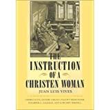 The Instruction of a Christian Woman