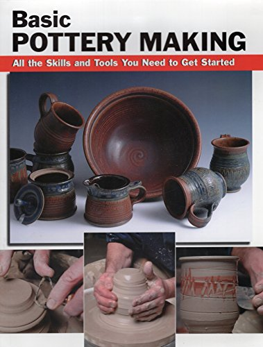 (Basic Pottery Making: All the Skills and Tools You Need to Get Started (How To Basics))