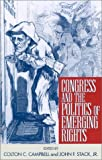 img - for Congress and the Politics of Emerging Rights book / textbook / text book
