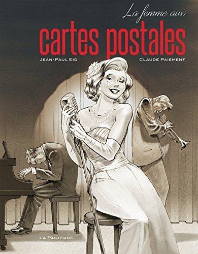 La femme aux cartes postales by Jean-Paul Eid (2016-09-01)