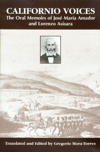 Descargar Libro Californio Voices: The Oral Memoirs Of  And Lorenzo Asisara Jose Maria Amador