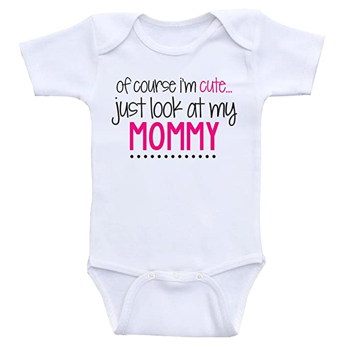 81eee2ce7 Amazon.com: Heart Co Designs Funny Baby Girl Clothes of Course I'm Cute,  Just Look at My Mommy for Baby Girls: Clothing