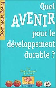 Quel avenir pour le développement durable ? par Dominique Bourg