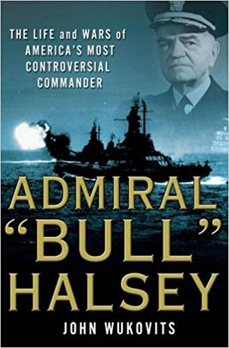 Bull Halsey: A Biography