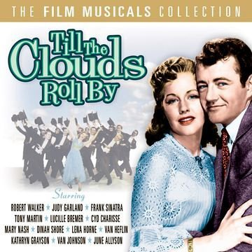 Film Musicals: Till the Clouds Roll By