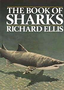 The Book of Sharks from Alfred A. Knopf