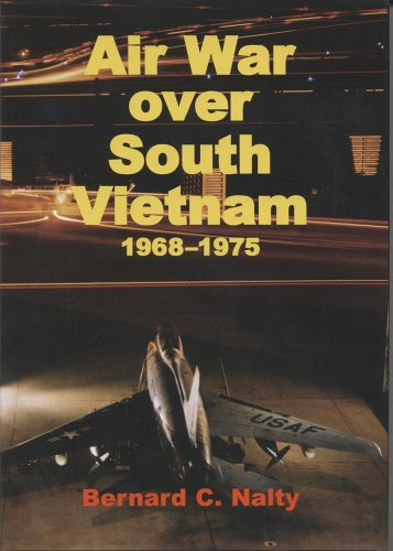 Air War Over South Vietnam, 1968-1975 by Department of the Air Force