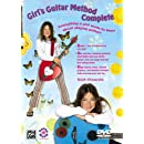 Girl's Guitar Method Complete: Everything a Girl Needs to Know About Playing Guitar! (DVD)