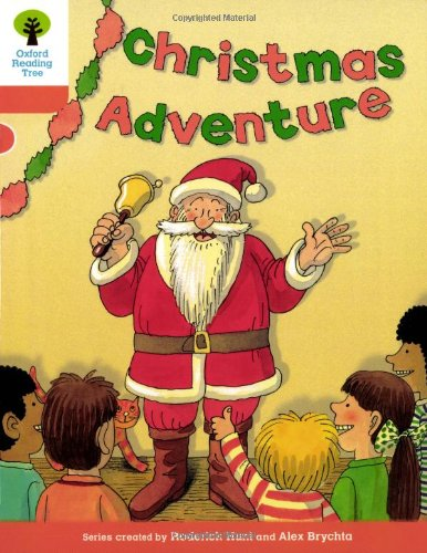 Christmas Adventure (Oxford Reading Tree): Roderick Hunt ...