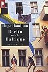 Berlin sous la Baltique par Hamilton