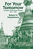 For Your Tomorrow: Canadians and the Burma