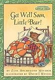 Get Well Soon, Little Bear! (Maurice Sendaks Little Bear)