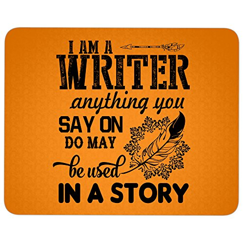 In A Story great gift idea Mousepad, I Am A Writer Mouse Pad (Mouse Pad - Orange) -
