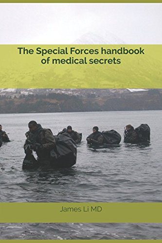 The Special Forces handbook of medical secrets (Medic Operations Special)