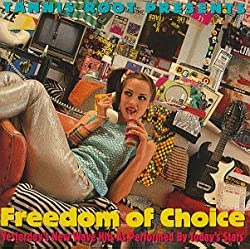 Freedom of Choice-New Wave Hits