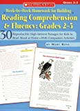 img - for Week-by-Week Homework for Building Reading Comprehension & Fluency: Grades 2 3: 30 Reproducible High-Interest Passages for Kids to Read Aloud at ... Building Reading Comprehension and Fluency) book / textbook / text book