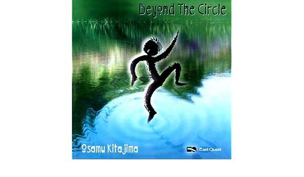 Beyond The Circle de Osamu Kitajima en Amazon Music - Amazon.es