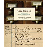 The Card Catalog: Books, Cards, and Literary Treasures