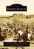 img - for Empire Ranch (Images of America) book / textbook / text book